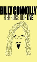 Billy Connolly: High Horse Tour Liveen streaming