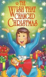 The Wish That Changed Christmasen streaming
