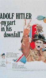 Adolf Hitler - My Part in His Downfallen streaming
