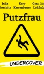 Putzfrau Undercoveren streaming