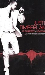 Justin Timberlake - Futuresex/Loveshow - Live from Madison Square Gardenen streaming