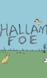 My Name is Hallam Foeen streaming