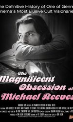 The Magnificent Obsession of Michael Reevesen streaming