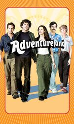 Adventureland : un job d'été à éviteren streaming