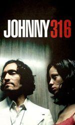 Johnny 316en streaming