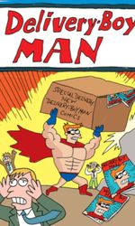 The Adventures of Delivery-Boy Manen streaming