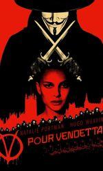 V pour Vendettaen streaming