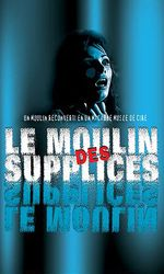 Le moulin des supplicesen streaming