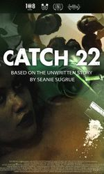 Catch 22: Based on the Unwritten Story by Seanie Sugrueen streaming