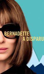 Bernadette a disparuen streaming