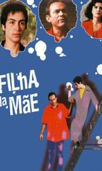 Filha da Mãeen streaming