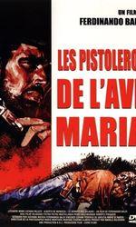 Le dernier des salauds (Les pistoleros de l'Ave Maria)en streaming