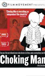Choking Manen streaming