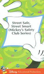 Mickey's Safety Club: Street Safe, Street Smarten streaming