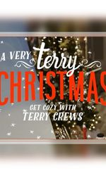 A Very Terry Christmas: Get Cozy With Terry Crewsen streaming