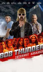 Bob Thunder: Internet Assassinen streaming