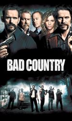 Bad Countryen streaming