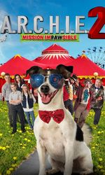 A.R.C.H.I.E. 2: Mission Impawsibleen streaming