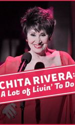 Chita Rivera: A Lot Of Livin' To Doen streaming
