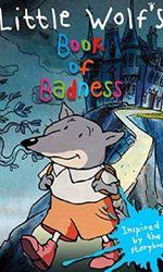 Little Wolf's Book of Badnessen streaming