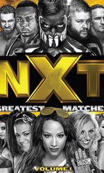 NXT's Greatest Matches Vol. 1en streaming