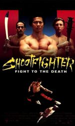 Shootfighter: Fight to the Deathen streaming