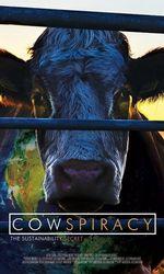 Cowspiracy: Le Secret de la durabilitéen streaming