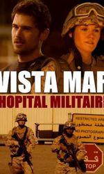 Vista Mar : Hôpital Militaireen streaming
