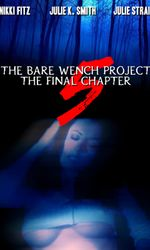 The Bare Wench Project 5: The Final Chapteren streaming
