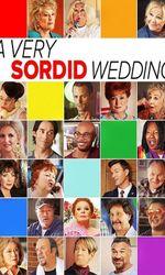 A Very Sordid Weddingen streaming