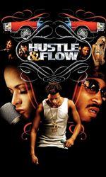Hustle & Flowen streaming