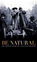 Be Natural, l'histoire cachée d'Alice Guy-Blachéen streaming
