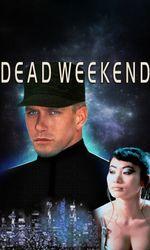 Dead Weekenden streaming