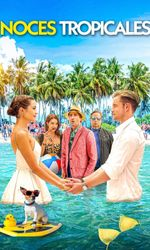 Noces tropicalesen streaming