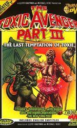 The Toxic Avenger 3en streaming