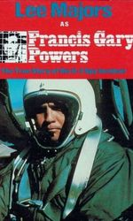 Francis Gary Powers : The True Story of the U-2 Spy Incidenten streaming