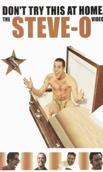 Don't Try This at Home: The Steve-O Videoen streaming