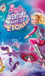 Barbie : Aventure dans les étoilesen streaming