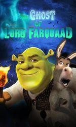 Le Fantôme de Lord Farquaaden streaming