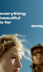 Everything Beautiful Is Far Awayen streaming