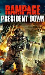 Rampage: President Downen streaming