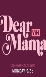 Dear Mama: A Love Letter To Momsen streaming