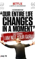 Tony Robbins: I Am Not Your Guruen streaming
