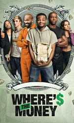 Where's The Money ?en streaming