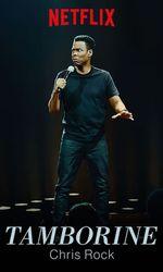 Chris Rock : Tamborineen streaming