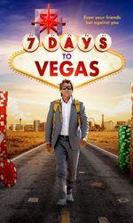 7 Days to Vegasen streaming