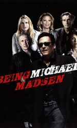 Being Michael Madsenen streaming