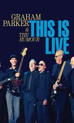 Graham Parker & The Rumour: This Is Liveen streaming