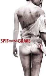 I Spit on Your Graveen streaming