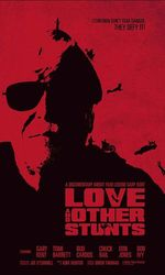 Love and Other Stuntsen streaming